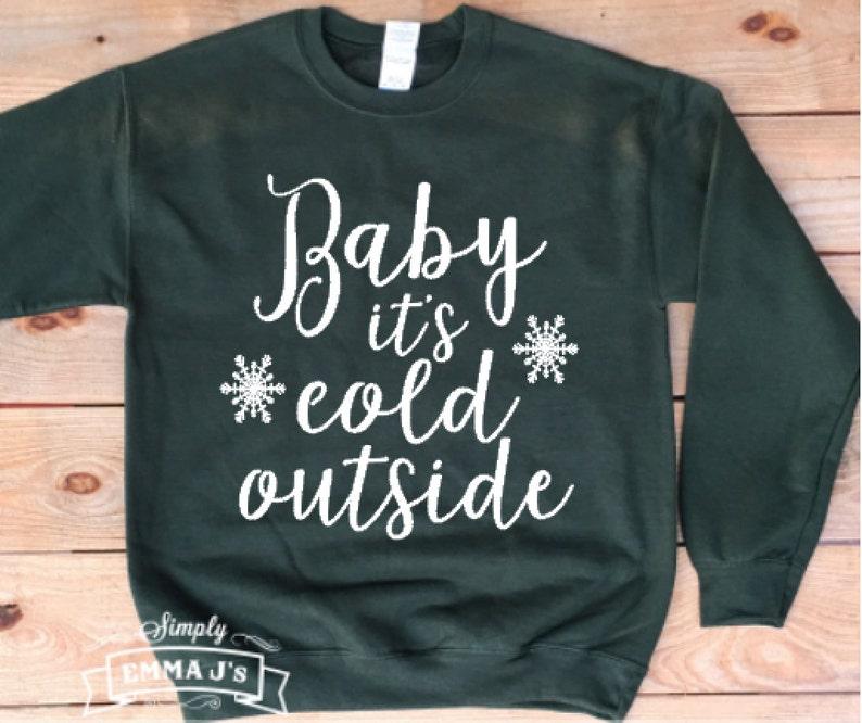 Baby Het Buiten Koud Is Sweatshirt Kerstmis Kerst Trui Etsy