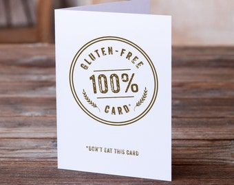Gluten-Free Card | Just Because | Funny Greeting Card | Humor Card | Sarcastic Card | Humorous Card | Funny Card | Funny Birthday Card