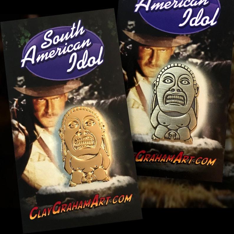 South American Idol 1.25 Die-struck Pin image 0