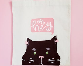 Oh Hey Cat | Hand Painted Tote