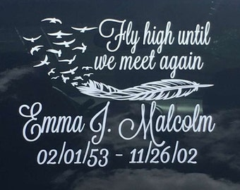 Fly High Until We Meet Again Car Decal, Remembrance Decal, In Loving Memory Decal