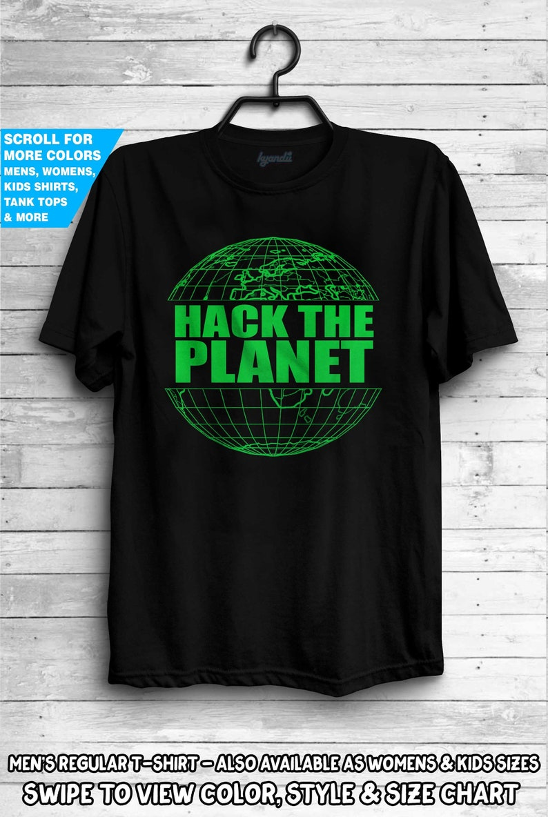 76f7ad801 Hack The Planet T Shirt Hackers Film Shirt Movie Hacking L33t | Etsy