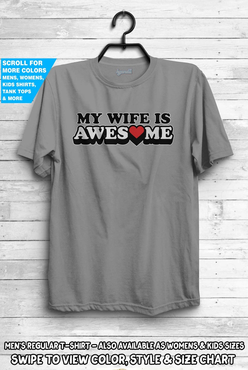c770b4d0 My Wife Is Awesome Shirt Anniversary Announcement Surprise | Etsy