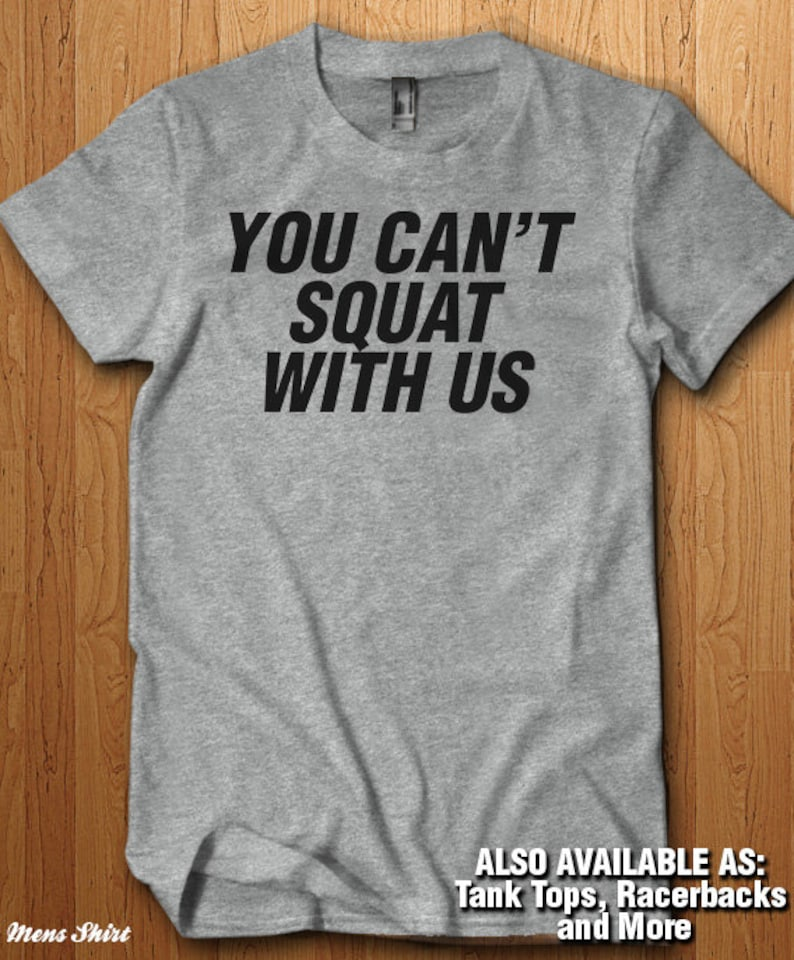 e42e650ff9123 You Can't Squat With Us Tank Top Workout Shirt Gym   Etsy