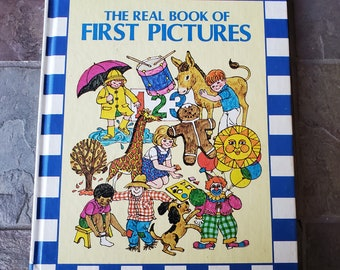 The Real Book of First Pictures Vintage Childrens Book Young Reader Book By Rand McNally