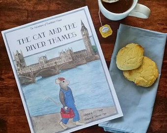 The Adventures of Boathouse Mouse Book 2: The Cat and the River Thames