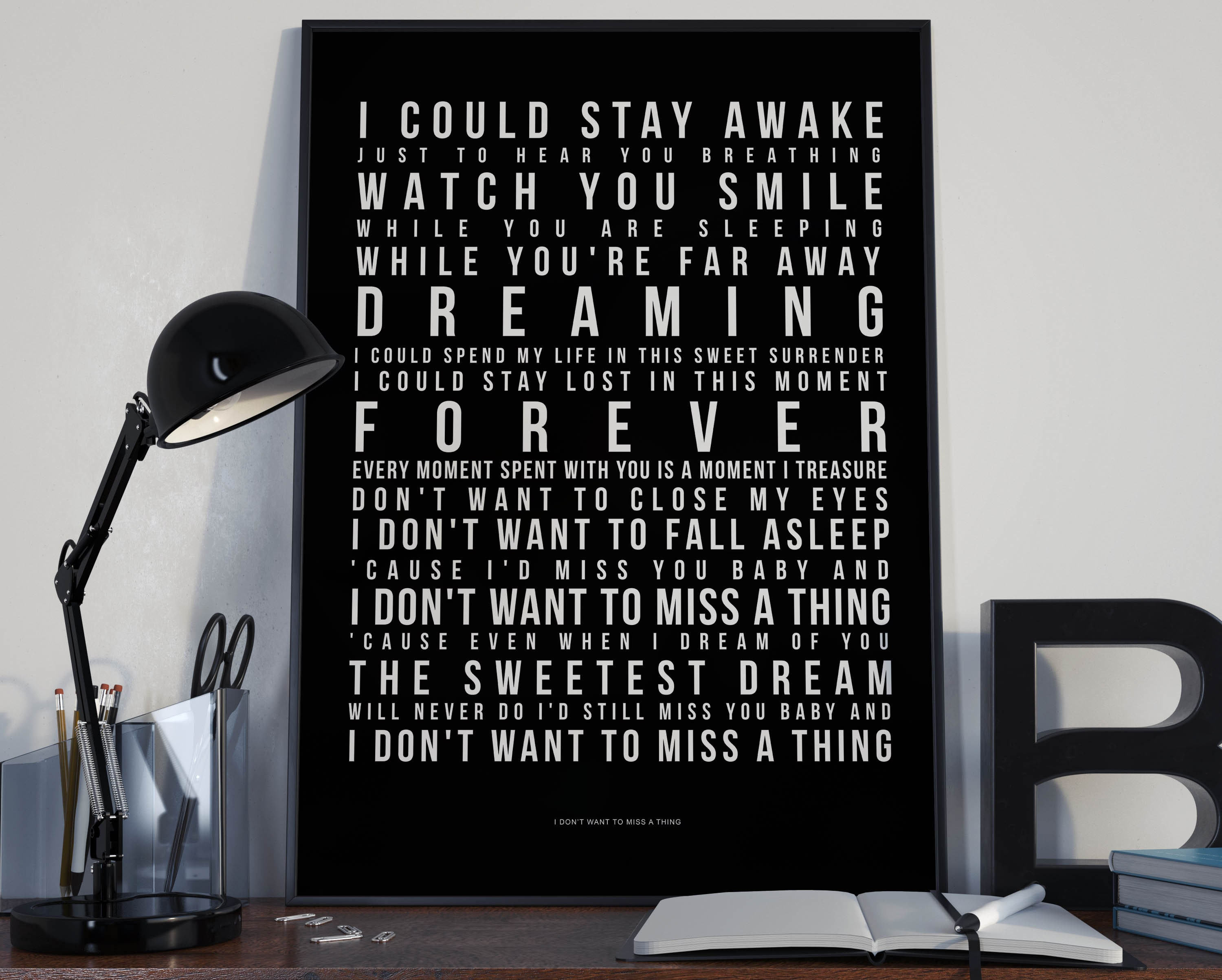 Don't Want To Miss A Thing - Song Lyrics Typography Aerosmith Tribute -  PRINTED music Art bedroom office lounge home decor