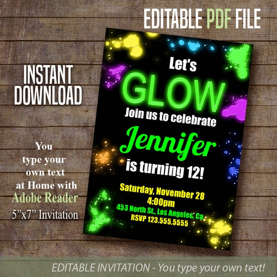 GLOW invite, Let's Glow Birthday Invitation, glow in the dark party invite,  Instant Download Editable PDF file A461
