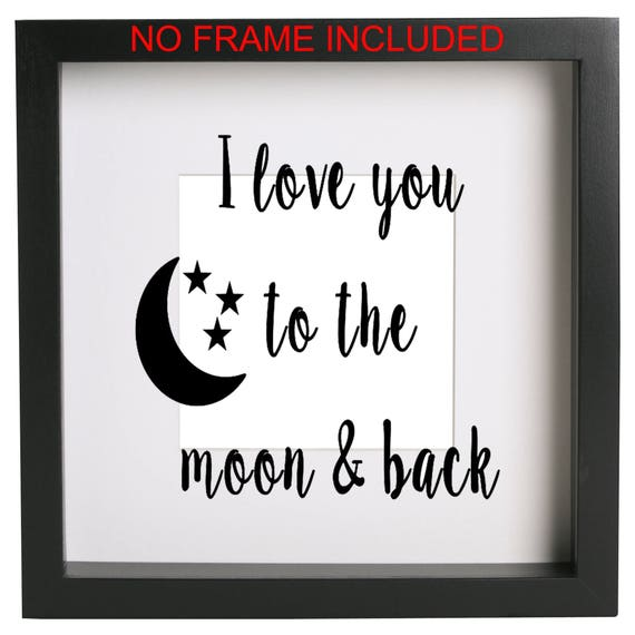 I love you to the moon and back Box Frame Vinyl Sticker Only | Etsy