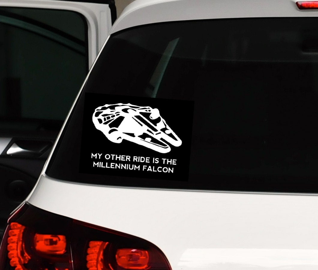 My Other Ride is the Millennium Falcon Choose Size and Color Star Wars