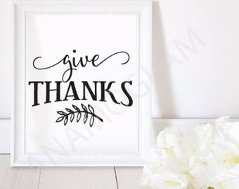 Give Thanks / Instant Download / Clipart graphic files/ Cutting File in Svg, Eps, Dxf, Png, Jpeg, Cricut, Silhouette, Thanksgiving SVG