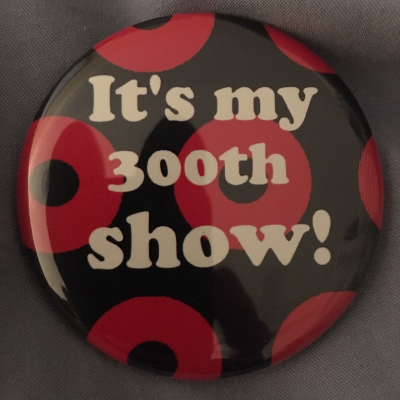 Phish 300th Show Pin Button image 0