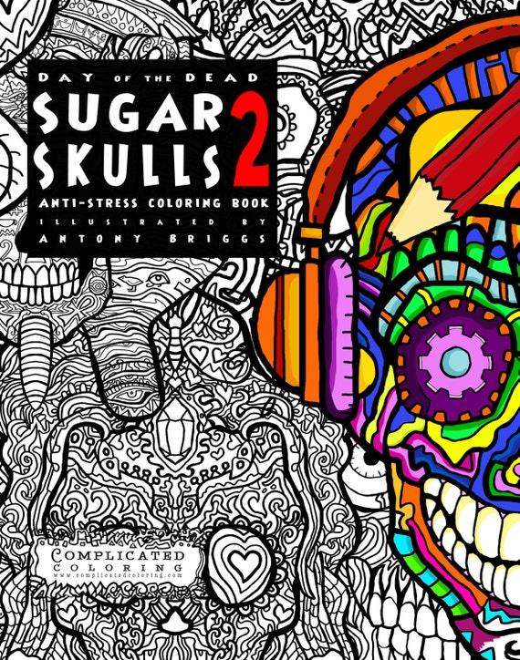 Robot Sugar Skull Coloring sheet- Sugar Skulls Book 2 - Complicated Coloring