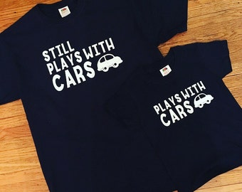 "Customizable Matching Adult/Child  ""Plays with Cars"" Shirts"