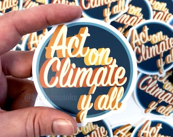 Act On Climate Y'all | Sticker - retro 3D text - 3 x 3 in
