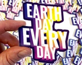 Earth Day Every Day | Sticker - Purple and Yellow Gradient - 3 x 3 in