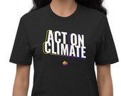 Act On Climate | Unisex Recycled T-shirt