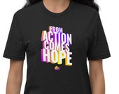 From Action Comes Hope | Unisex Recycled T-shirt