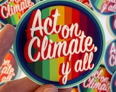 Act On Climate Y'all | Sticker | Rainbow with retro 3D text - 3 x 3 in