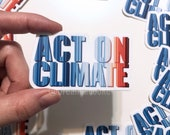 Act On Climate Warming Stripes | Vinyl Sticker  3 in x 1.7 in