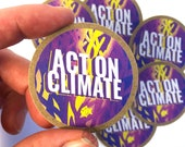 Act On Climate | 3 or 6 Sticker Bundle | Kraft Paper | 2in x 2in