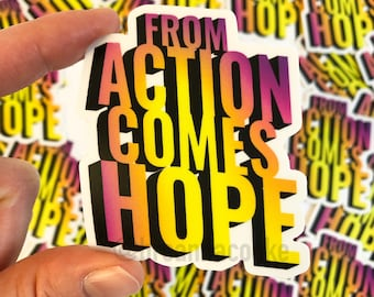 From Action Comes Hope | Sticker - Purple and Yellow Gradient - 3 x 3 in