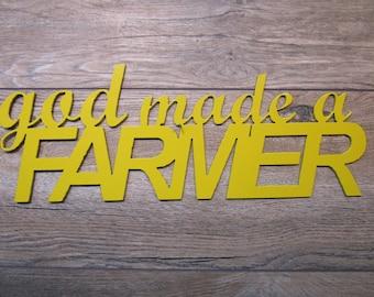 God Made A Farmer wall art