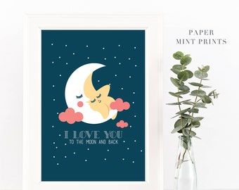 I Love You to the Moon | Digital Print, Wall Art, Wall Decor, Nursery, Instant Download