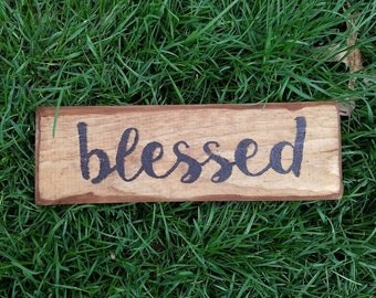 Blessed Sign,Blessed Wood Sign, Blessed Decor, Wood Decor, Wedding Sign, Rustic Decor