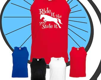 Mens Ride It Like You Stole It Printed Vest - Equestrian Jockey Rider Tank Top - Funny Fun Mans Horse Rider Pony Present Gift Summer