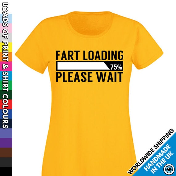 Fart Loading Please Wait T-shirt Funny Farts Adult Men  Humor Tee Men