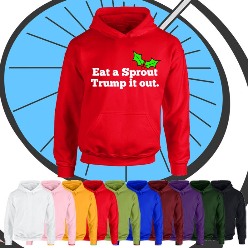 Kids Boys Girls Christmas Winter Hooded Top Childrens Funny Rude Offensive Eat A Sprout Trump It Out Hoodie Childs Present Gift Hood