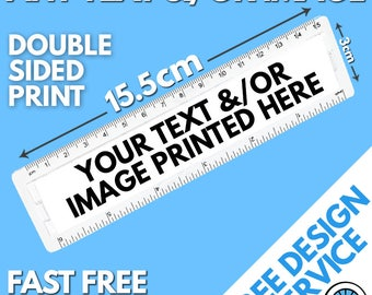 Custom Printed Acrylic 6 Inch Ruler - School College University Charity Club Christmas Gift Any Design Photo Text - Design Service Available