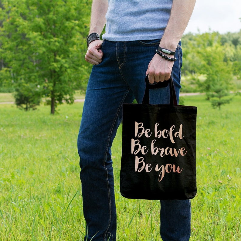 Market Tote Bag Tote Shopper Gift for Her Shopping Bag Be bold be brave be you Cotton Tote Bag Ethical Tote Bag Canvas Tote Bag