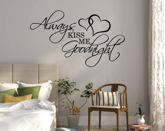 Always Kiss Me Goodnight Wall Sticker Decal Bedroom Romantic WallArt Quote 001