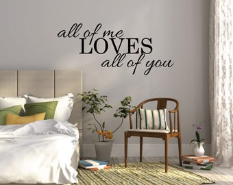 Bon All Of Me Loves All Of You Wall Sticker Bedroom Wall Decal Quote Vinyl Wall  Decor Bedroom Stickers Bedroom Wall Decor Vinyl Wall Decal