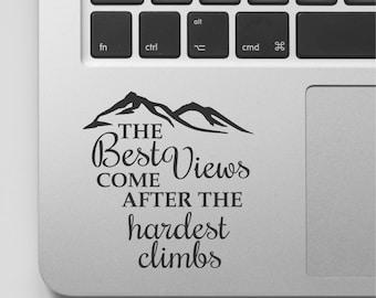 Macbook Decal Quote | Mountain Design | Motivational Laptop Decal Quote | Inspirational Macbook Sticker Quote