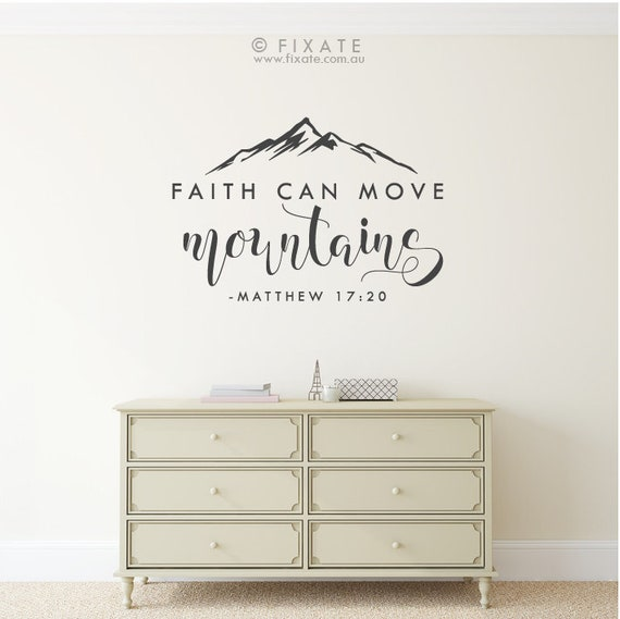 Faith Can Move Mountains Matthew 17:20 Bible Verse Vinyl | Etsy
