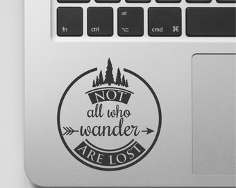 Lord of the Rings Macbook Decal Adventure Quote   Not all who wander are lost Laptop Quote Mac book Sticker Wander Vinyl Decal Travel Quote