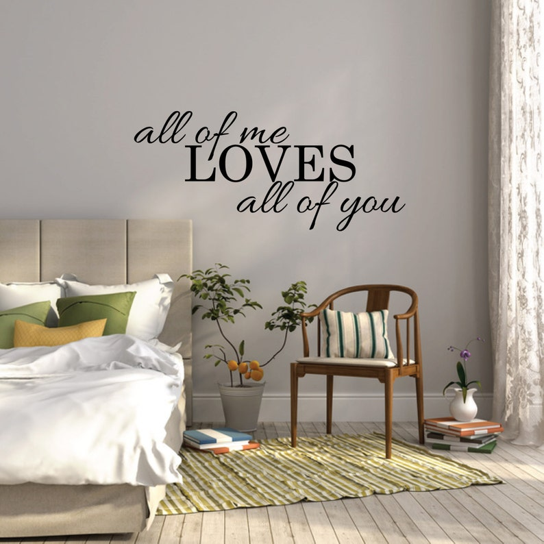 all of me loves all of you wall sticker bedroom wall decal | etsy