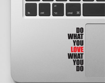Macbook Decal Quote | Do what you love | Motivational Laptop Decal Quote | Inspirational Macbook Sticker Quote