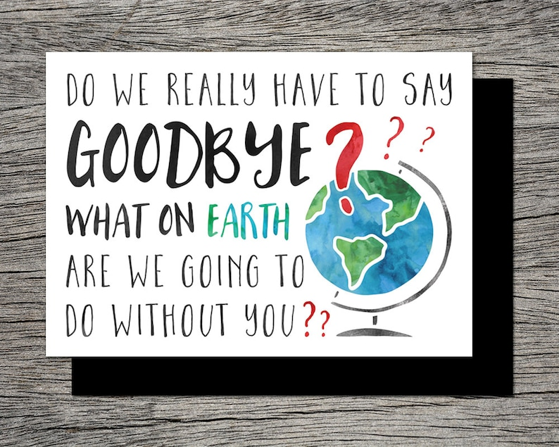 What on earth are we going to do without you Instant PDF Download Printable FarewellGoodbye Card