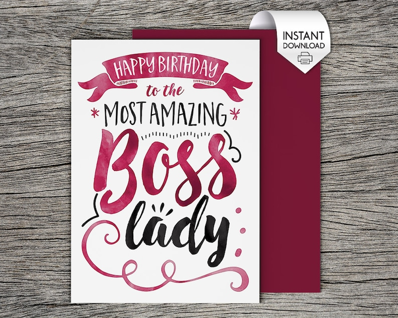 Printable Card Happy Birthday To The Most Amazing Boss Lady