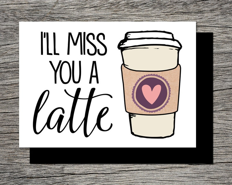 photo relating to Printable Going Away Card identified as Printable Farewell Card /Printable Goodbye Card - Sick pass up by yourself a latte - Humorous