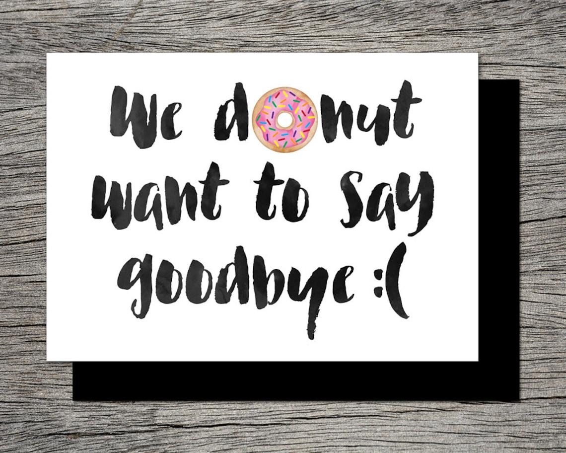 printable farewell card printable goodbye card i donut