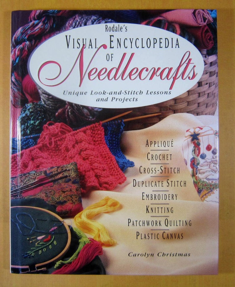 Rodale S Visual Encyclopedia Of Needlecrafts How To Etsy