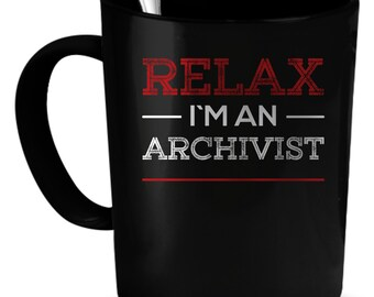 Archivist Coffee Mug 11 oz. Perfect Gift for Your Dad, Mom, Boyfriend, Girlfriend, or Friend - Proudly Made in the USA! Archivist gift