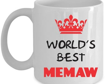 Memaw Coffee Mug Perfect Gift for Your Dad, Mom, Boyfriend, Girlfriend, or Friend - Proudly Made in the USA!