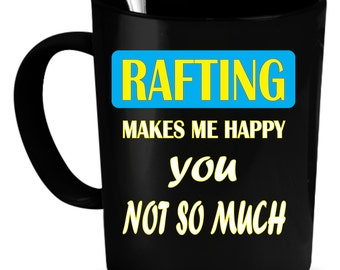 Rafting Coffee Mug 11 oz. Perfect Gift for Your Dad, Mom, Boyfriend, Girlfriend, or Friend - Proudly Made in the USA!