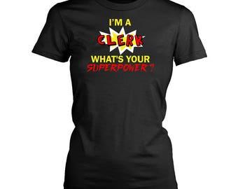 Clerk womens fit T-Shirt. Funny Clerk shirt.